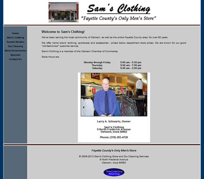 Sam's Clothing Store is Fayette County's Only Men's Store that offers formalwear and tuxedo rentals and is located in Oelwein, Iowa.